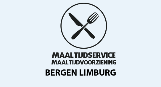 maaltijdvoorziening bergen-limburg
